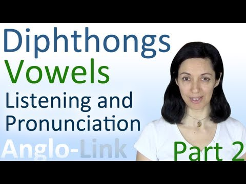 Vowels & Diphthongs - English Pronunciation & Listening Practice (Part 2)