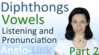 Vowels and Diphthongs, English Pronunciation and Listening Practice (Part 2)