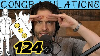 And Now You're Mashed Potatoes (124)   Congratulations Podcast with Chris D'Elia