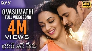 Video Bharat Ane Nenu Video Songs | O Vasumathi Full Song 4K | Mahesh Babu | Kiara Advani | DSP MP3, 3GP, MP4, WEBM, AVI, FLV Oktober 2018