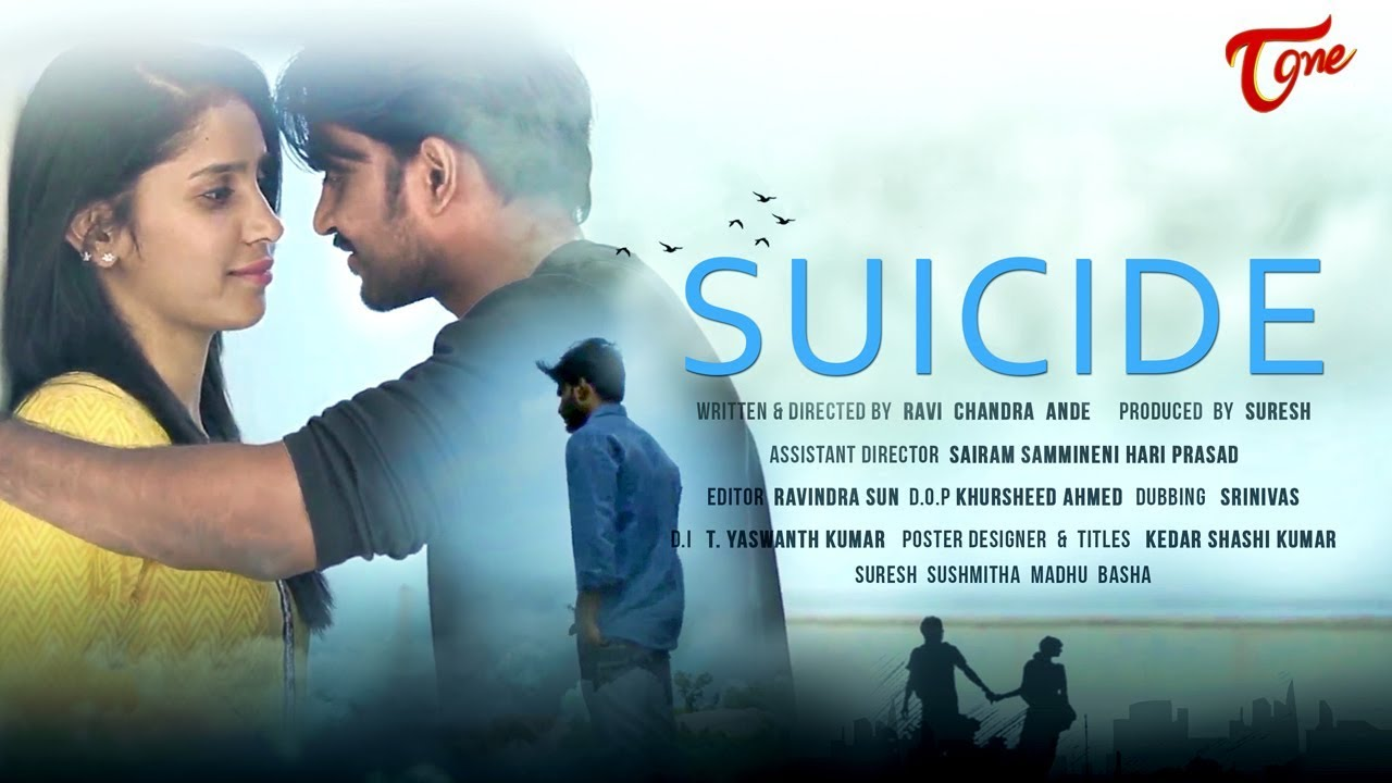 SUICIDE  - Telugu Short Film