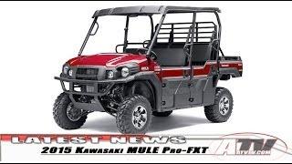 6. ATV Television Latest News - 2015 Kawasaki MULE Pro-FXT