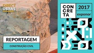 Reportagem Construção Civil - Concreta 2017