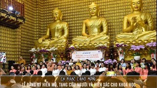 Ca nhạc mừng lễ đăng ký hiến tạng mô cho y học tại chùa Giác Ngộ 29-09-2018