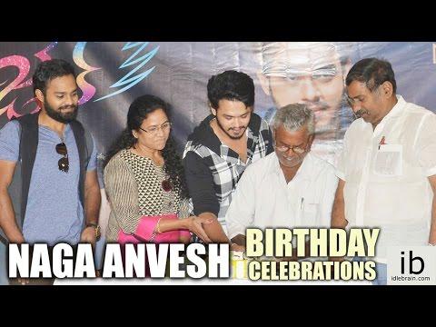 Naga Anvesh birthday 2017 Celebrations