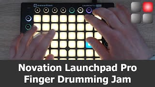 Launchpad Pro Finger Drumming Jam