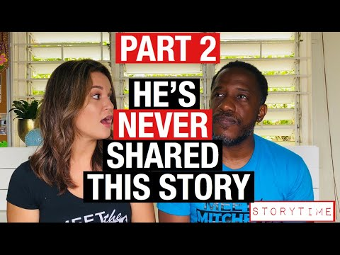 He's Never Shared This Story - Part 2