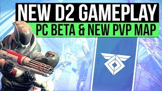 Destiny 2 PC Beta | New Gameplay, Javelin-4 PvP Map, Exploration, Gear & More!