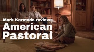 Nonton American Pastoral Reviewed By Mark Kermode Film Subtitle Indonesia Streaming Movie Download