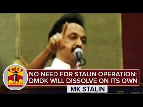 No-Need-for-Stalin-Operation-DMDK-will-dissolve-on-its-own--MK-Stalin-Thanthi-TV