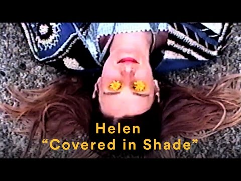Watch the debut video for 'Covered In Shade' from Liz Harris' new garage pop group Helen