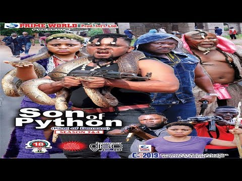 SON OF PYTHON SEASON 4 - 2018  NOLLYWOOD ACTION MOVIES