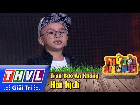Hài kịch - Trần Bảo An Khang - Thử tài siêu nhí Tập 3
