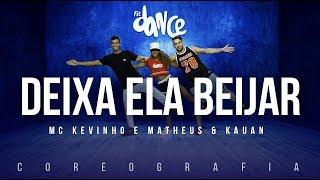image of Deixa Ela Beijar - Matheus e Kauan e MC Kevinho   FitDance TV (Coreografia) Dance Video