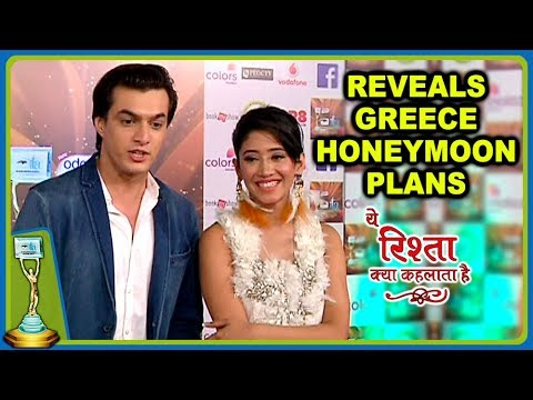 Kartik & Naira REVEAL Their GREECE HONEYMOON Plans