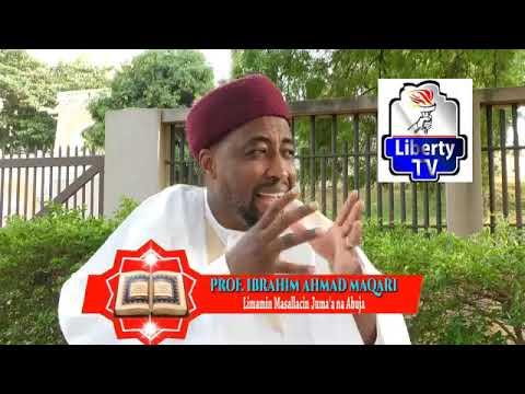 FARFESA IBRAHIM AHMAD MAQARI IMAM NATIONAL MOSQUE ABUJA -KUSAURARA ZAKU KARU