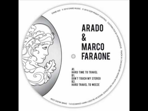 Marco Faraone, Arado - Dont Touch My Stereo (Original Mix) [Dame Music]
