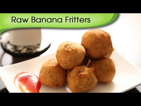Raw Banana Fritters | Quick Easy To Make Tea Time Snacks Recipe | Ruchi's Kitchen