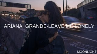 Video Ariana Grande - Leave Me Lonely | Traducida Al Español MP3, 3GP, MP4, WEBM, AVI, FLV Oktober 2018