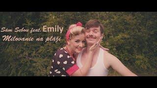 Video Sám Sebou feat. Emily - Milovanie na pláži