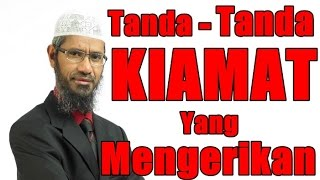 Video Tanda-Tanda KIAMAT Yang Mengerikan - Dr Zakir Naik Malay Subtitle MP3, 3GP, MP4, WEBM, AVI, FLV April 2019