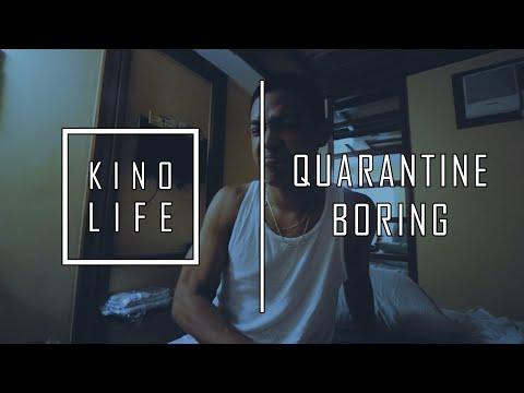 KINO LIFE - QUARANTINE BORING