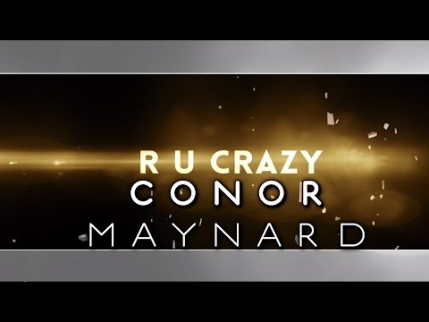 Conor Maynard - R U Crazy (Lyrics Video)