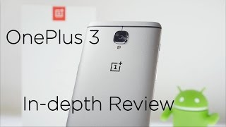 OnePlus 3 in-depth review with pros & cons after using it as my daily driver the OnePlus 3 is powered by the powerful Snapdragon 820 SOC it has 6GB RAM comes...
