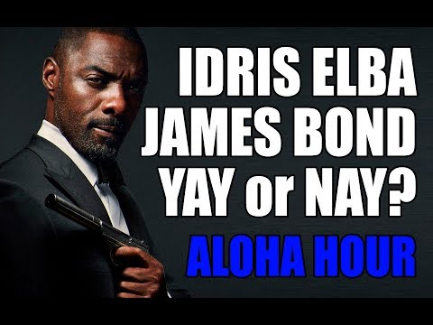 IDRIS ELBA BOND Yay or Nay?