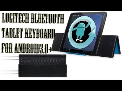 Logitech Bluetooth Tablet Keyboard for Android 3.0+ Review & Unboxing