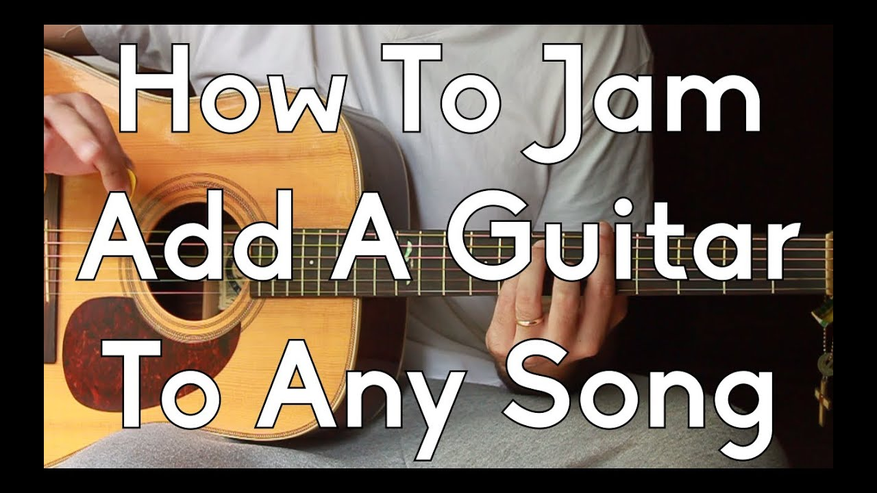 How To Play With Two Guitars – Add a Guitar to Any Song – How To Jam – Intermediate Lessons