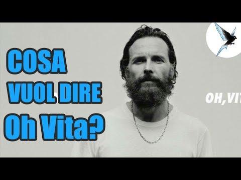 , title : 'Il VERO SIGNIFICATO di Oh Vita di Jovanotti - Commento'