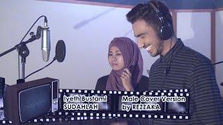Video Iyeth Bustami SUDAHLAH Male Cover Version by REZZAKA MP3, 3GP, MP4, WEBM, AVI, FLV Januari 2018