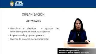 UTPL FUNCIÓN DE ORGANIZACIÓN [INFORMÁTICA][ORGANIZACIÓN Y ADMINISTRACIÓN EMPRESARIAL]
