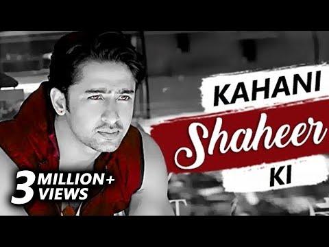 Kahani SHAHEER Ki | The Life story of SHAHEER SHEI