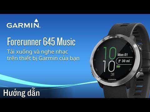 Hướng dẫn tải nhạc vào Garmin Forerunner 645 Music