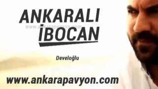 Ankaralı İbocan   Develoğlu