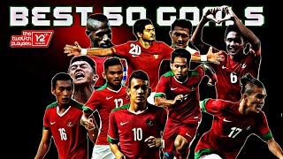 Video 50 GOL TERBAIK TIMNAS INDONESIA MP3, 3GP, MP4, WEBM, AVI, FLV Juni 2018