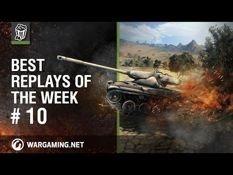 World of Tanks: Best Replays of the Week - Episode 10