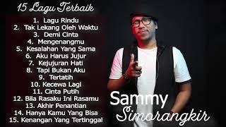 Video 15 Lagu Terbaik Sammy Simorangkir ( Kerispatih ) [ FULL ALBUM ] Selamat Mendengarkan 💙 MP3, 3GP, MP4, WEBM, AVI, FLV Mei 2019