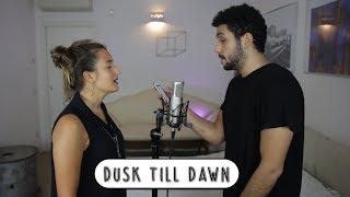 Video DUSK TILL DAWN • ZAYN MALIK ft. SIA    Cover by Serena & Sheffo MP3, 3GP, MP4, WEBM, AVI, FLV Februari 2018