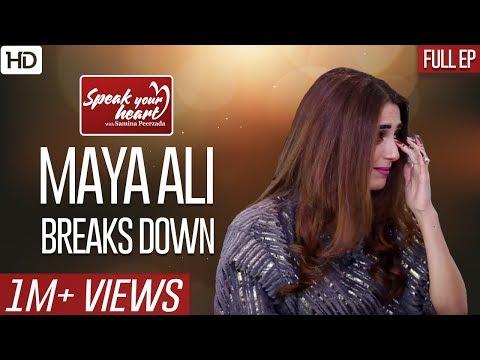 Maya Ali's Most Emotional Interview | Parey Hut Love | Speak Your Heart With Samina Peerzada
