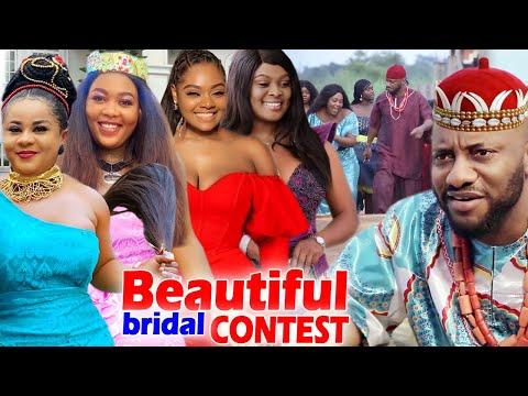 "Beautiful Bridal Contest ""New Movie"" Complete Season 1&2-Uju Okoli/Yul Edochie 2020 Nigerian Movie"