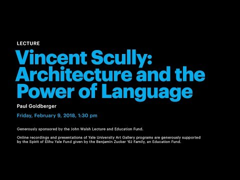 Image for On Vincent Scully: Architecture and the Power of Language