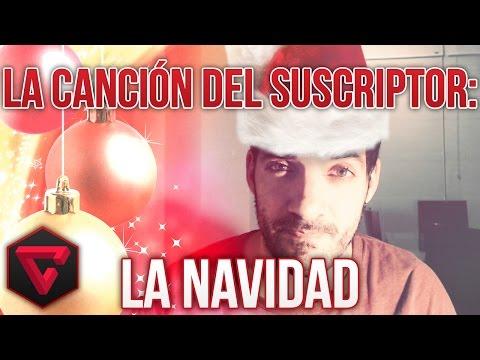 """LA NAVIDAD – """"LA CANCIÓN DEL SUSCRIPTOR"""""""