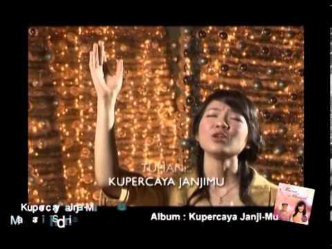 Download Lagu Maria Shandi - Kupercaya Janjimu Music Video