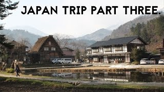 Shirakawa-go Japan  City new picture : JAPAN WINTER TRIP pt.3: SHIRAKAWAGO - TAKAYAMA