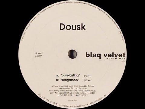 Dousk - Lovelasting (Original Mix)