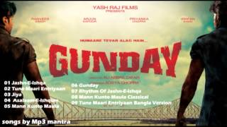 Gunday Hindi Movie Mp3 Jukebox
