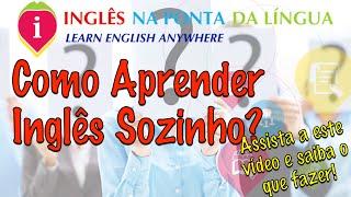 Como Aprender Inglês Sozinho?